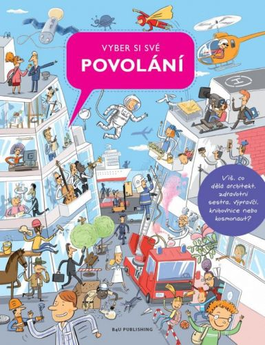 Silvie Sanža, Milan Starý: Vyber si své povolání cena od 100 Kč