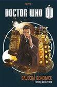 Tommy Donbavand: Doctor Who Dalecká generace cena od 177 Kč