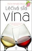 Michaela Döllová: Léčivá síla vína cena od 161 Kč