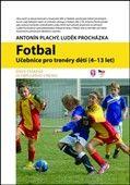 Antonín Plachý: Fotbal cena od 279 Kč