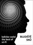 Ladislav Szalai: Bludiště snů, The Best of Sci-fi cena od 41 Kč