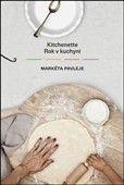 Markéta Pavleje: Kitchenette Rok v kuchyni cena od 276 Kč