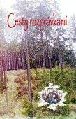 Oľga Cicuová: Cesty rozprávkami cena od 180 Kč