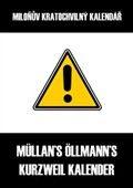 Müllan Öllmann: Miloňův kratochvilný kalendář cena od 89 Kč