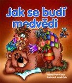 Ivan Košťál: Jak se budí medvědi cena od 184 Kč