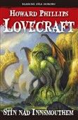 Howard Phillips Lovecraft: Stín nad Innsmouthem cena od 136 Kč