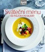 Sváteční menu od polévky po dezert cena od 189 Kč
