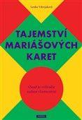 Lenka Vdovjaková: Tajemství mariášových karet cena od 148 Kč