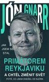 Jón Gnarr: Jak jsem se stal primátorem Reykjavíku a chtěl změnit svět cena od 104 Kč