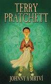 Terry Pratchett: Johnny a mrtví (2) cena od 104 Kč