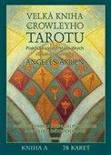 Angeles Arrien: Velká kniha Crowleyho tarotu cena od 596 Kč