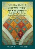 Angeles Arrienová: Velká kniha o Crowleyho Tarotu cena od 605 Kč