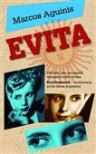 Marcos Aguinis: Evita cena od 218 Kč