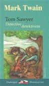 Mark Twain: Tom Sawyer detektivem Tom Sawyer Detective cena od 173 Kč