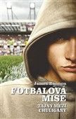 James Bannon: Fotbalová mise cena od 63 Kč