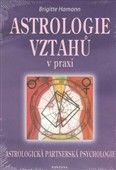 Brigitte Hamannová: Astrologie vztahů v praxi cena od 126 Kč