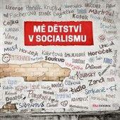 Ján Simkanič: Mé dětství v socialismu cena od 217 Kč