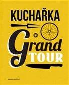 Hannah Grant: Kuchařka Grand Tour cena od 397 Kč