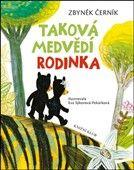 Zbyněk Černík: Taková medvědí rodinka cena od 182 Kč