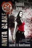 Laurell K. Hamiltonová: Temná krev (Anita Blake 16) cena od 194 Kč