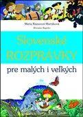Mária Rázusová-Martáková: Slovenské rozprávky pre malých i veľkých cena od 221 Kč
