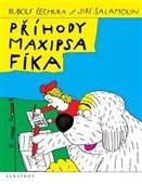 Rudolf Čechura: Příhody Maxipsa Fíka cena od 135 Kč