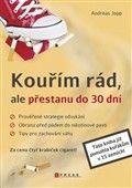 Andreas Jopp: Kouřím rád, ale přestanu do 30 dní cena od 141 Kč