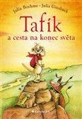 Julia Boehme: Tafík a cesta na konec světa cena od 83 Kč