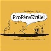 Jan Vladislav: Propánakrále cena od 213 Kč