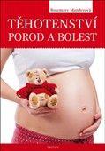 Rosemary Manderová: Těhotenství, porod a bolest cena od 186 Kč