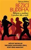 Sakyong Mipham: Běžící Buddha cena od 158 Kč