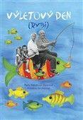 Kateřina Skořepová: Výletový den (rybí) cena od 123 Kč