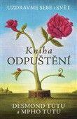 Mpho Tutu: Kniha odpuštění cena od 177 Kč