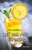Don Jacobson: Keď Boh robí citronádu 2 cena od 138 Kč
