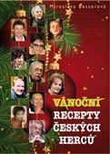 Miroslava Besserová: Vánoční recepty českých herců cena od 99 Kč