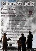 Prokop Tomek: Balony svobody cena od 192 Kč