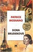 Patrick Modiano: Dora Bruderová cena od 132 Kč
