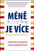 Christine Kohová: Méně je více Minimalistické rodičovství cena od 142 Kč