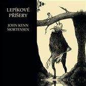 John Kenn Mortensen: Lepíkové příšery cena od 139 Kč