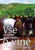 Pavel Pavloušek, Pavla Burešová: Vše, co byste měli vědět o víně... cena od 239 Kč