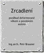 Petr Brauner: Zrcadlení cena od 49 Kč