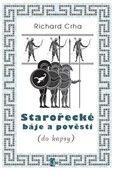 Richard Crha: Starořecké báje a pověsti (do kapsy) cena od 96 Kč