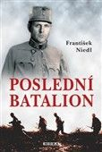 František Niedl: Poslední batalion cena od 179 Kč