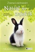 Jill Hucklesby: Zvierací záchranári - Našiel sa zajačik cena od 129 Kč