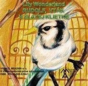 Lily Wonderland: Rudolf, vták v zlatej klietke cena od 99 Kč