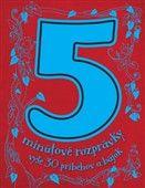 Svojtka 5 minútové rozprávky vyše 30 príbehov a bájok cena od 285 Kč