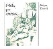 Božena Klímová: Příběhy pro optimisty cena od 0 Kč