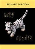 Richard Sobotka: Bílý tygřík cena od 99 Kč