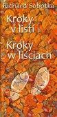 Richard Sobotka: Kroky v listí / Kroky w liściach cena od 40 Kč