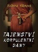 Božena Klímová: Tajemství korpulentní dámy cena od 79 Kč